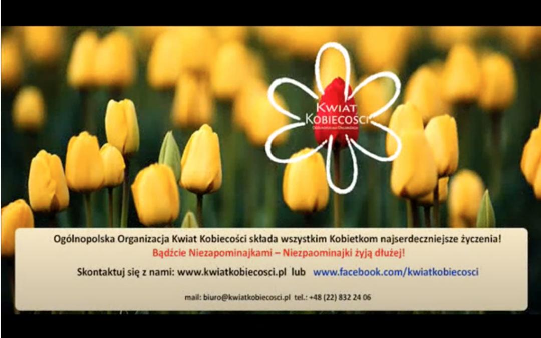 8 marca – Kwiat Kobiecości składa wszystkim kobietom najserdeczniejsze życzenia!