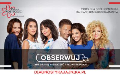 Diagnostyka Jajnika – kampania społeczna edycja V #Obserwuj