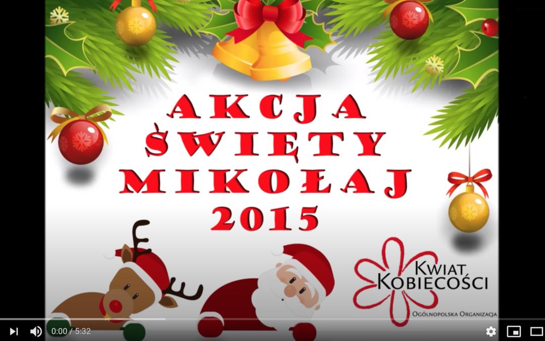 """Akcja """"Święty Mikołaj"""" 2015 – Kwiat Kobiecości"""
