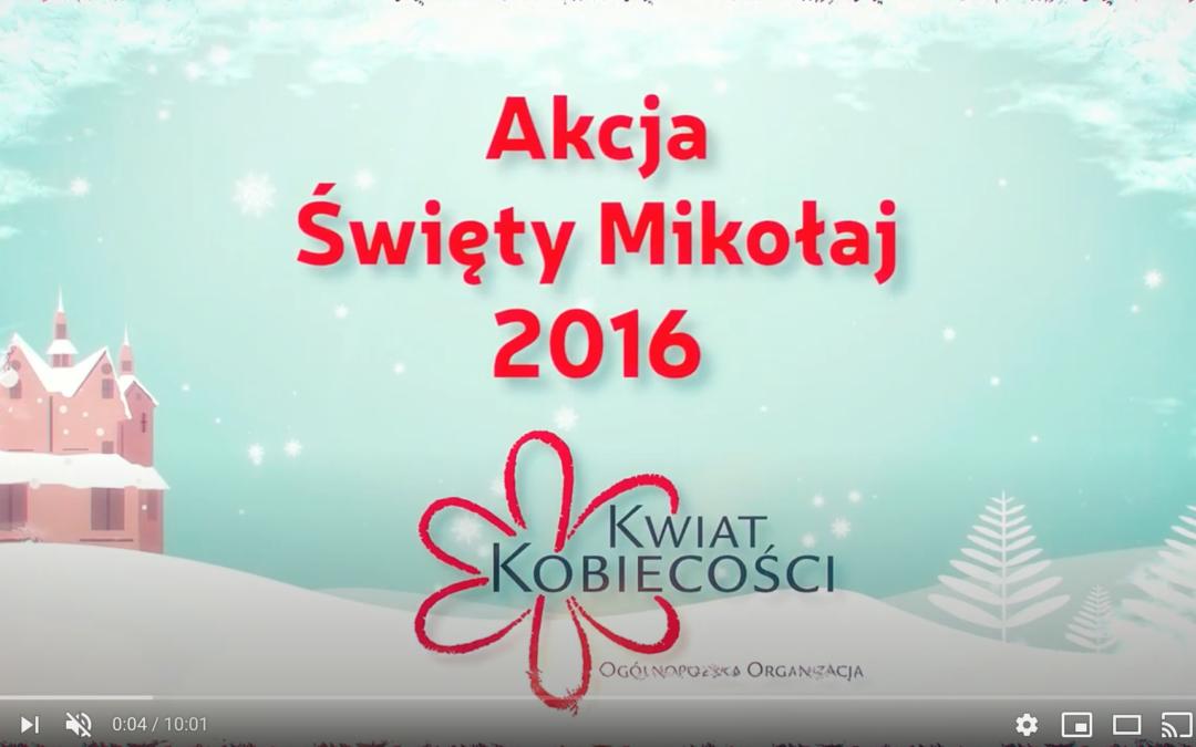 """Akcja """"Święty Mikołaj"""" 2016 – Kwiat Kobiecości"""
