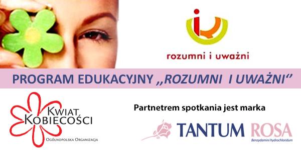 Rozumni i Uważni 2015 w partnerstwie Marki Tantum Rosa